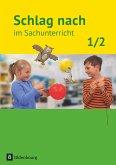 Schlag nach im Sachunterricht 01: 1./2. Schuljahr. Schülerbuch. Ausgabe für Baden-Württemberg