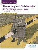Access to History: Democracy and Dictatorships in Germany 2ED
