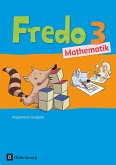 Fredo Mathematik 3. Schuljahr. Schülerbuch mit Kartonbeilagen. Ausgabe A für alle Bundesländer (außer Bayern)