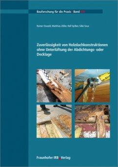 Zuverlässigkeit von Holzdachkonstruktionen ohne...