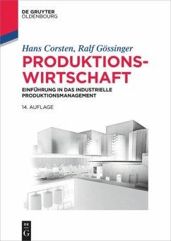 Produktionswirtschaft - Corsten, Hans;Gössinger, Ralf