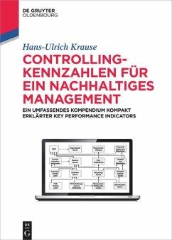 Controlling-Kennzahlen für ein nachhaltiges Management - Krause, Hans-Ulrich