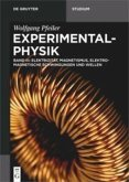 Experimentalphysik 03. Elektromagnetismus und Elektrizitätslehre