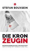 Die Kronzeugin / Siebels und Till Bd.8