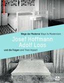 Wege der Moderne / Ways to Modernism