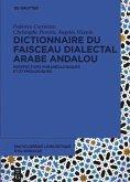 Encyclopédie linguistique d'Al-Andalus 2 Dictionnaire du faisceau dialectal arabe andalou