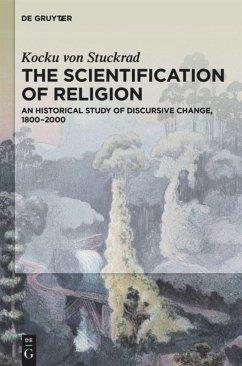 The Scientification of Religion - Stuckrad, Kocku von