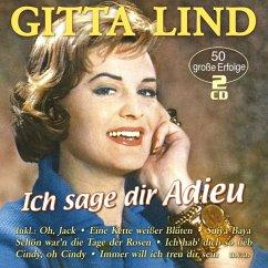 Ich Sag Dir Adieu-50 Große Erfolge - Lind,Gitta