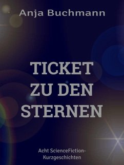 Ticket zu den Sternen (eBook, ePUB)