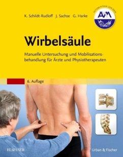 Wirbelsäule - Schildt-Rudloff, Karla; Sachse, Jochen; Harke, Gabriele