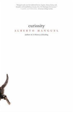 Curiosity - Manguel, Alberto