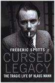 Cursed Legacy: The Tragic Life of Klaus Mann