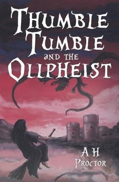 Thumble Tumble and the Ollpheist - Proctor, A. H.