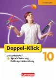 Doppel-Klick - Grundausgabe. 10. Schuljahr. Das Arbeitsheft plus Sprachförderung