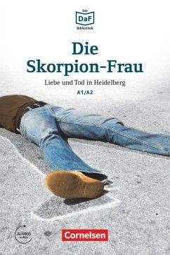 Cornelsen Die DaF-Bibliothek A1-A2 - Die Skorpion-Frau