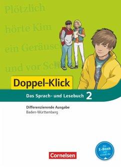 Doppel-Klick - Differenzierende Ausgabe Baden-Württemberg. 6. Schuljahr. Schülerbuch
