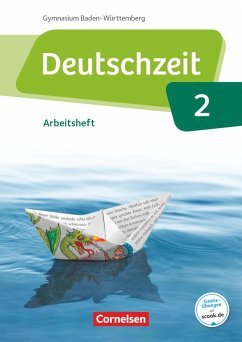 Deutschzeit Band 2: 6. Schuljahr - Baden-Württemberg - Arbeitsheft mit Lösungen