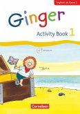 Ginger - Early Start Edition 1. Schuljahr - Activity Book mit Audio-CD