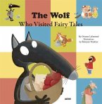 The Wolf Who Visited Fairy Tales