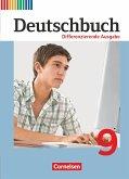 Deutschbuch 9. Schuljahr. Differenzierende Ausgabe - Schülerbuch