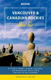 Moon Vancouver & Canadian Rockies Road Trip (First Edition)