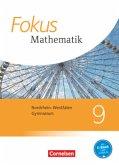Fokus Mathematik 9. Schuljahr - Kernlehrpläne Gymnasium Nordrhein-Westfalen - Schülerbuch