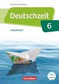 Deutschzeit 6. Schuljahr - Östliche Bundesländer und Berlin - Arbeitsheft mit Lösungen