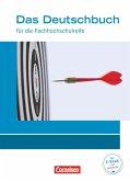 Das Deutschbuch 11./12. Schuljahr - Fachhochschulreife - Allgemeine Ausgabe - nach Lernbausteinen. Schülerbuch.