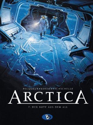 Arctica 7 - Der Bote aus dem All