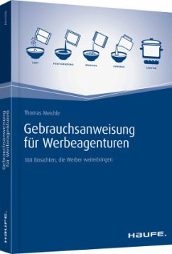 Gebrauchsanweisung für Werbeagenturen - Meichle, Thomas