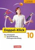 Doppel-Klick - Grundausgabe Nordrhein-Westfalen. 10. Schuljahr. Das Arbeitsheft plus Sprachförderung