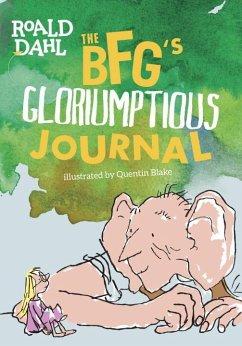 The Bfg's Gloriumptious Journal - Dahl, Roald
