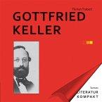 Literatur Kompakt: Gottfried Keller (eBook, ePUB)