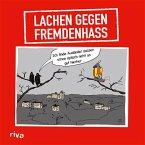 Lachen gegen Fremdenhass (eBook, ePUB)