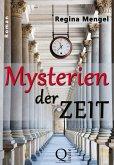 Mysterien der Zeit (eBook, ePUB)