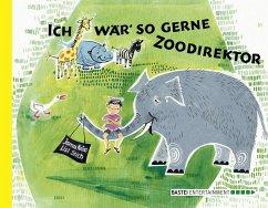 Ich wär so gerne Zoodirektor (eBook, ePUB) - Krüss, James