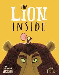 The Lion Inside - Bright, Rachel; Field, Jim