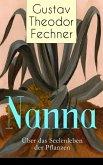 Nanna: Über das Seelenleben der Pflanzen (eBook, ePUB)