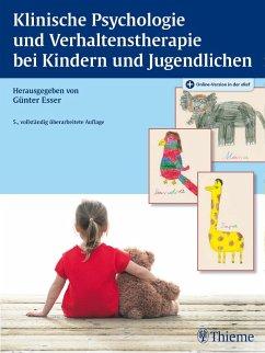 Klinische Psychologie und Verhaltenstherapie bei Kindern und Jugendlichen (eBook, ePUB)