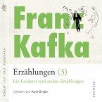 Franz Kafka − Erzählungen (3), Ein Landarzt und andere Erzählungen (MP3-Download)