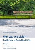 Wer, wo, wie viele? - Bevölkerung in Deutschland 2030 (eBook, PDF)