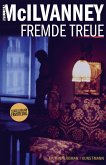 Fremde Treue / Jack Laidlaw Bd.3 (eBook, ePUB)