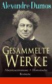 Gesammelte Werke: Abenteuerromane + Historische Romane (32 Titel in einem Buch - Vollständige deutsche Ausgaben) (eBook, ePUB)