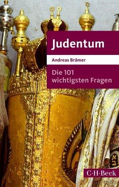 Die 101 wichtigsten Fragen - Judentum (eBook, ePUB) - Brämer, Andreas