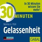 30 Minuten Gelassenheit (MP3-Download)