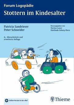Stottern im Kindesalter (eBook, ePUB) - Sandrieser, Patricia; Schneider, Peter