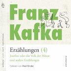 Franz Kafka − Erzählungen (4), Josefine die Sängerin oder das Volk der Mäuse − und andere Erzählungen (MP3-Download)