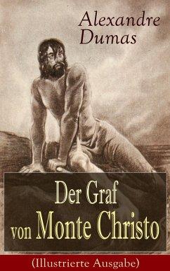 Der Graf von Monte Christo (Illustrierte Ausgabe) (eBook, ePUB) - Dumas, Alexandre