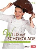 Wild auf Schokolade (eBook, ePUB)