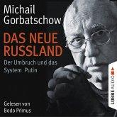 Das neue Russland - Der Umbruch und das System Putin (MP3-Download)